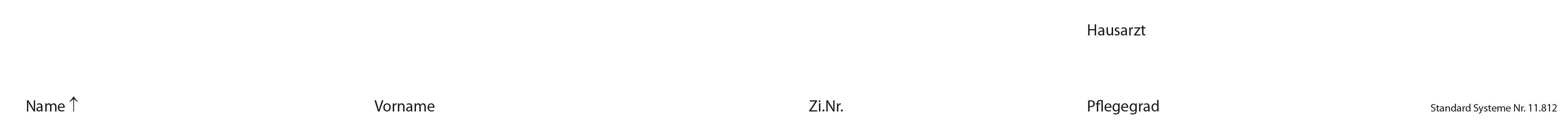"""1181X Namensstreifen für ED/HT """"Name/Vorname/Zi.-Nr./Pflegegrad/Hausarzt"""""""